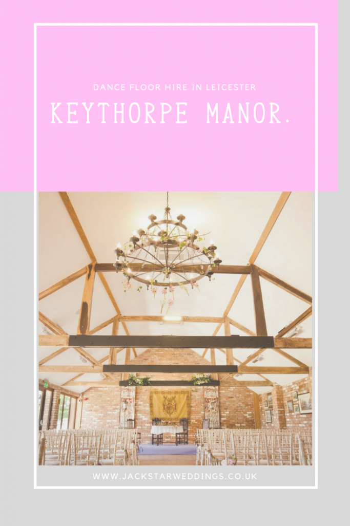 Dance Floor Hire Keythorpe Manor
